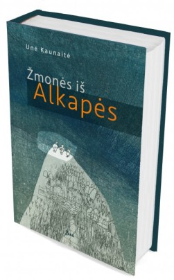 U. Kaunaite. Zmones is Alkapes